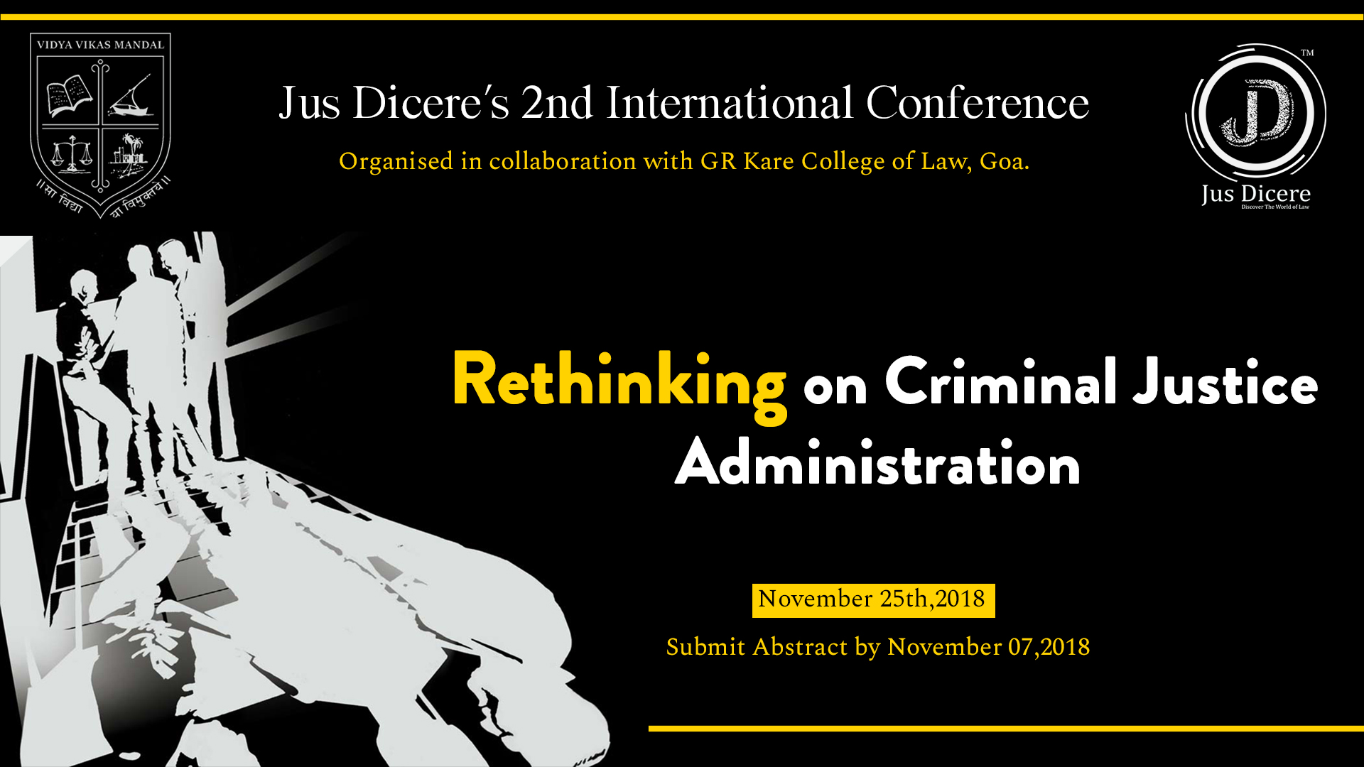 Conference on Rethinking on Criminal Justice Administration Goa