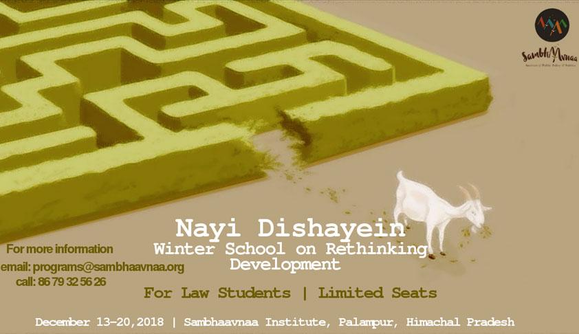 Nayi Dishayein: Winter School on Rethinking Development @ Sambhaavnaa Institute, Palampur [Dec 13-20]: Apply by Nov 15