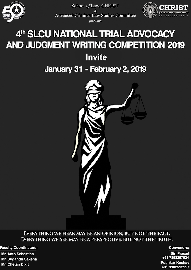 4th SLCU National Trial Advocacy and Judgment Writing Competition @ Christ, Bangalore [Jan 31-Feb 2]: Register by Jan 10