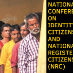 Conference Identity Citizenship National Register for Citizens Delhi