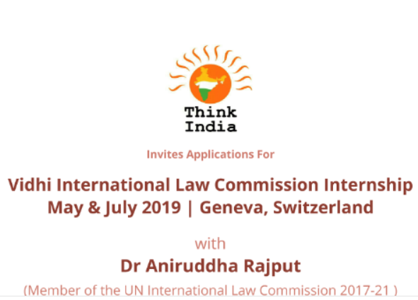 Internship Opportunity @ International Law Commission, UN, Geneva by Think India [May-June 2019]: Apply by Jan 10