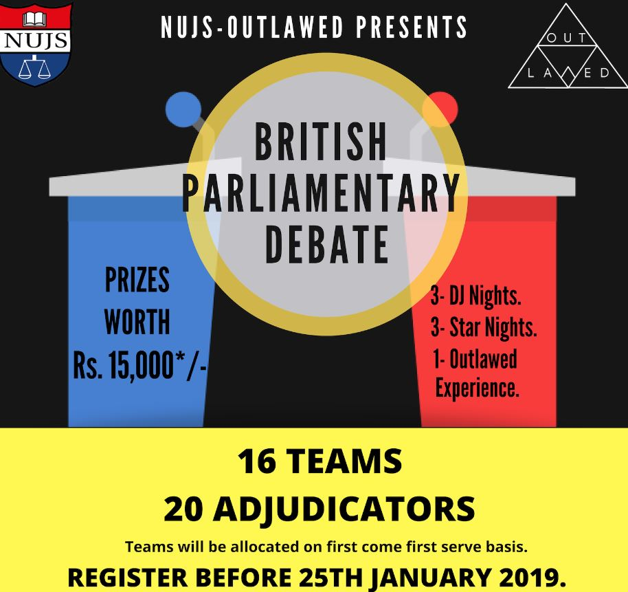Outlawed, British Parliamentary Debate @ NUJS Kolkata [Feb 8-10]: Register by Jan 20