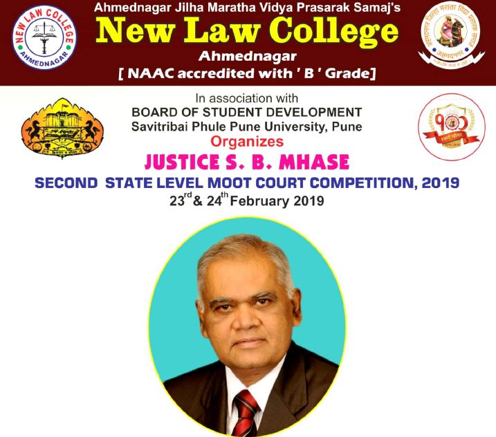 Justice S. B. Mhase Second State Level Moot 2019 @ New Law College, Ahmednagar, Maharashtra [Feb 23-24]: Register by Feb 20