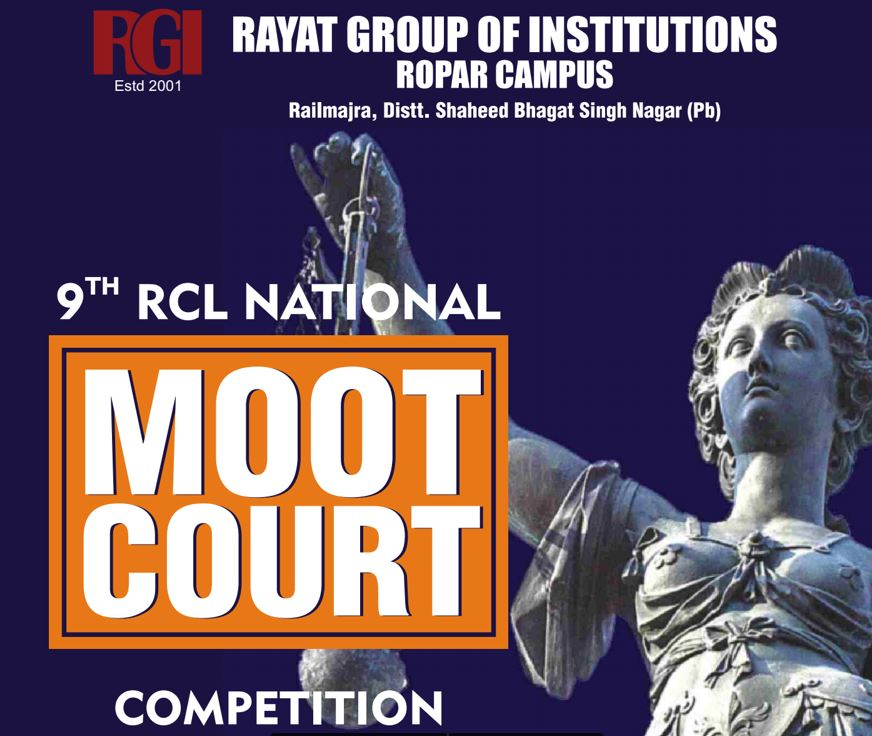 National Moot Court and Client Counselling Competitions @ Rayat College of Law, Ropar [March 30-31]: Registrations Open