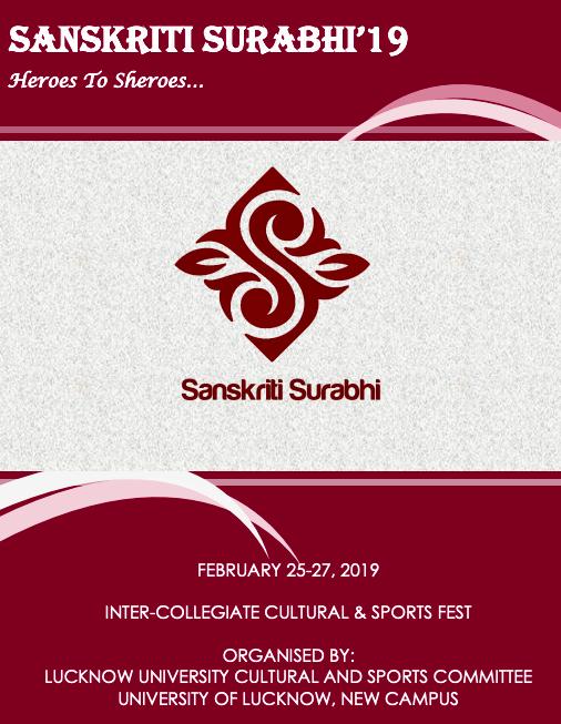 University of Lucknow's Sanskriti Surabhi 2019 Cultural & Sports Fest [Feb 25-27]: Applications Open