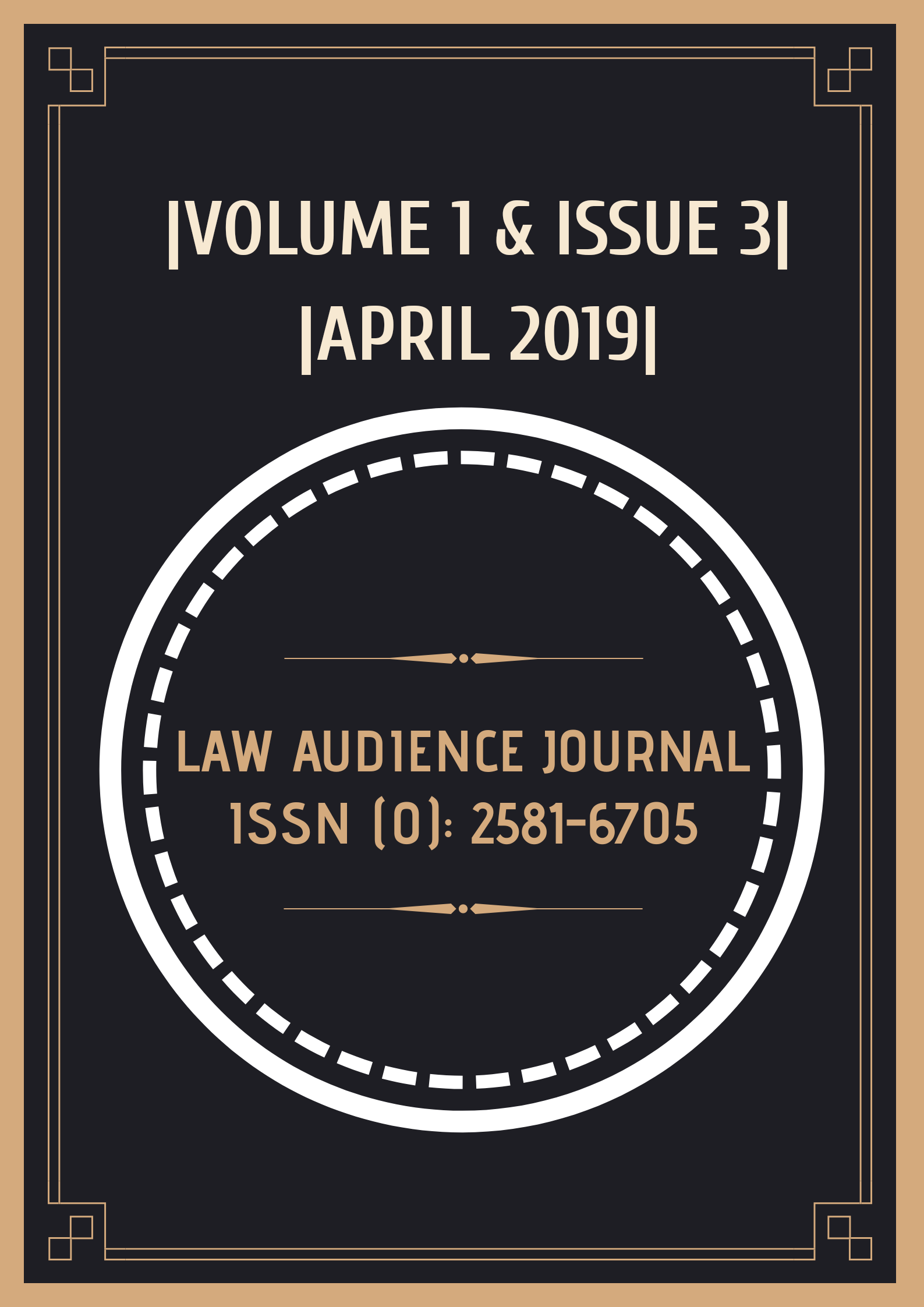 Call for Paper: Law Audience Journal (Vol 1, Issue 3): Submit by March 31