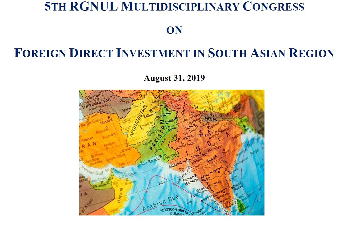 CfP: RGNUL Multidisciplinary Congress on FDI in South Asian Region [Aug 31, Patiala]: Submit by June 25