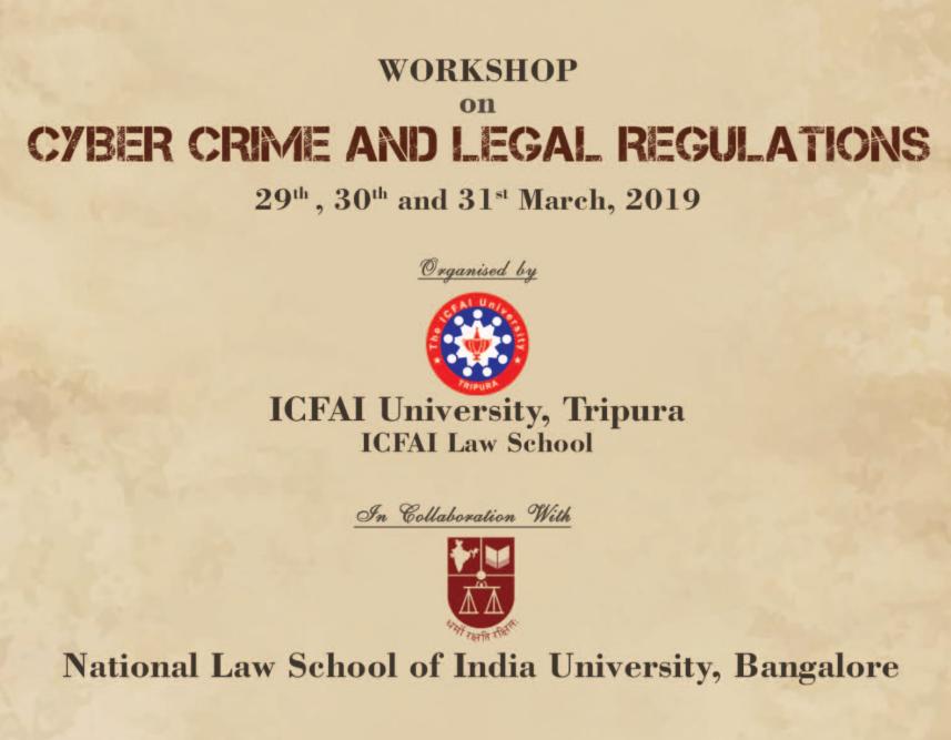 workshop Cybercrime and legal regulations ICFAI Tripura