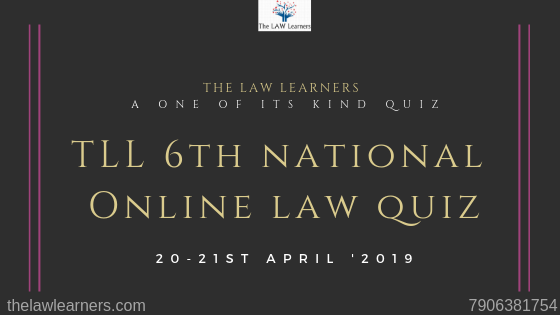 The LAW Learners 6th National Online Law Quiz
