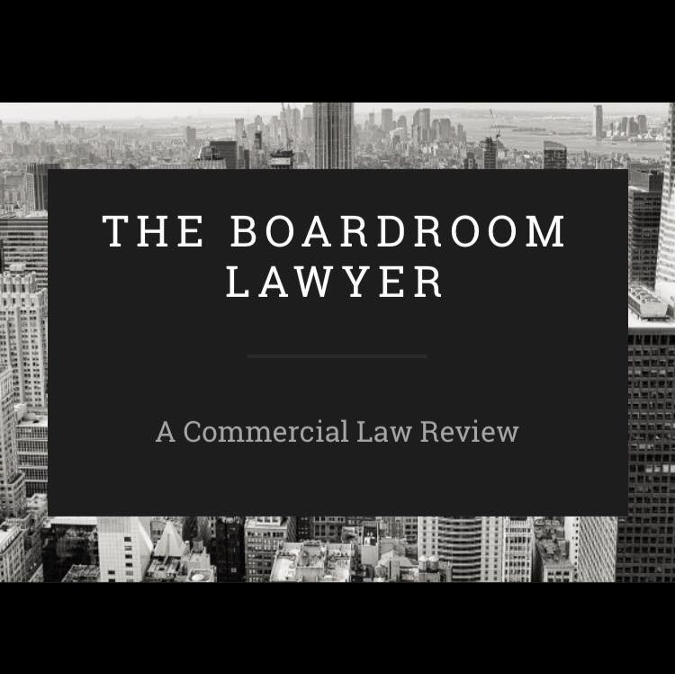 Call for Editors: The Boardroom Lawyer – A Corporate and Commercial Law Review Blog: Apply by Aug 31