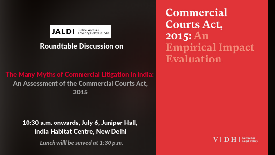 Vidhi Centre for Legal Policy's Roundtable Conference on Commercial Litigation