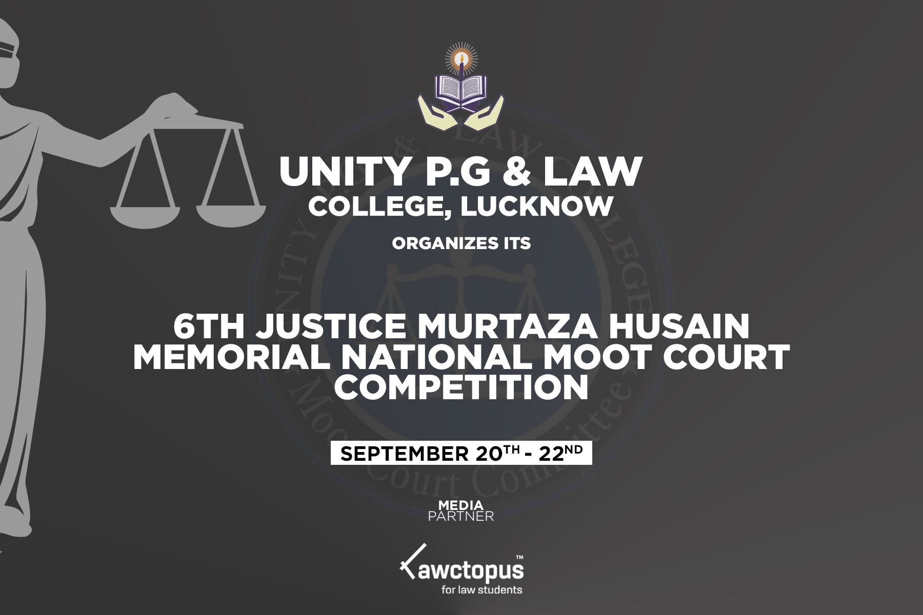 6th Justice Murtaza Husain Memorial Moot Court @ Unity PG and Law College