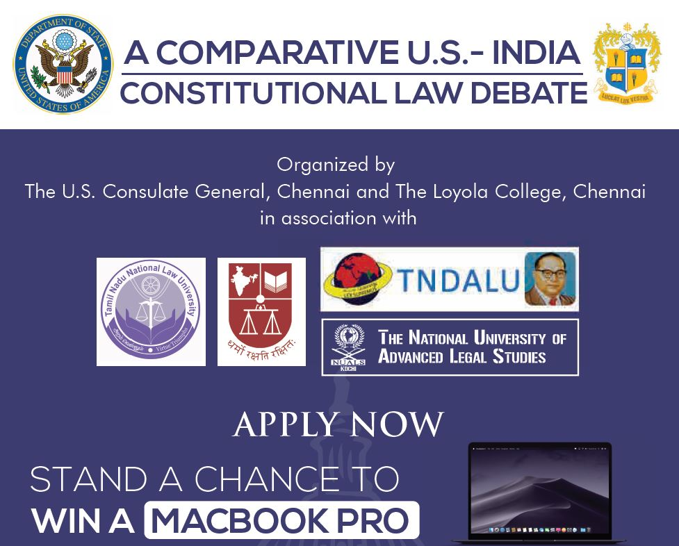 A U.S – India Comparative Constitutional Law Debate by the U.S Consulate General & Loyola College, Chennai [Sep 14]: Registrations Open