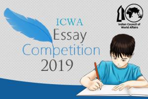 Indian Council of World Affairs Essay Competition 2019 [Prizes worth Rs. 80K]: Submit by Sep 30