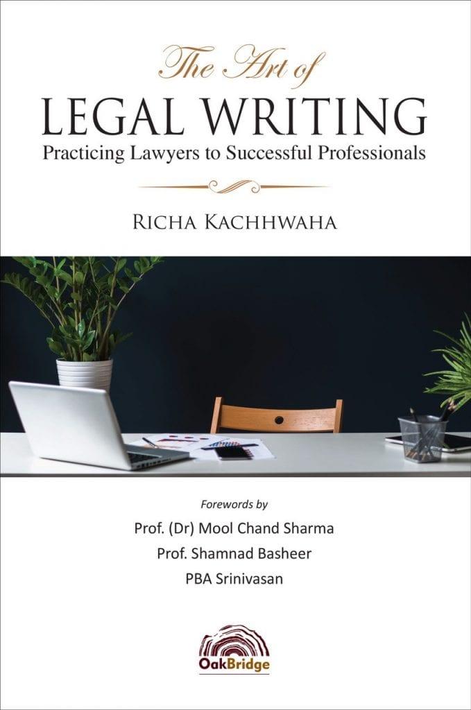 The Art of Legal Writing, Richa Kachhwaha