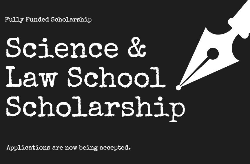 Science and Law School Scholarship 2019 – 2020 for UG, PG & PhD Studies in the US: Apply by Nov 30