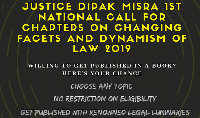 Justice Dipak Misra National Call for Chapters by LAW Learners: Register by Sep 30
