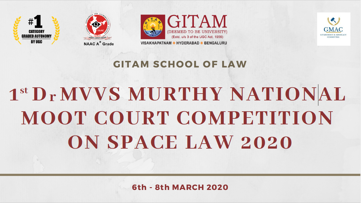 Pre-invite: Gitam's 1st Dr. MVVS Murthy Moot Competition on Space Law [March 6-8, Vishakhapatnam]