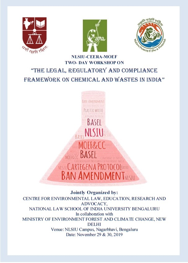 NLSIU, CEERA & MOEF's Workshop on Legal, Regulatory and Compliance Framework on Chemical and Wastes [Nov 29-30, Bangalore]: Register by Nov 20
