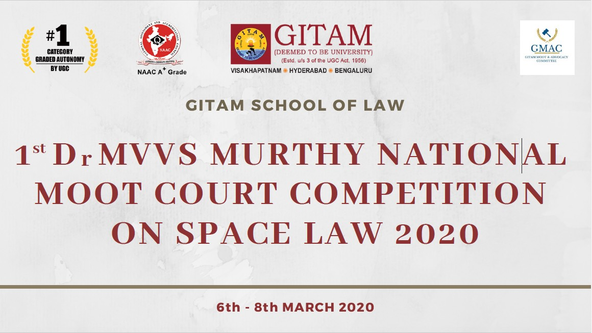 Gitam's 1st Dr. MVVS Murthy Moot Competition on Space Law