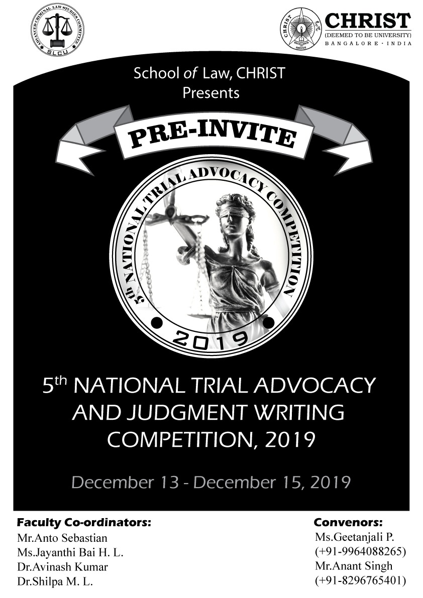 Pre Invite: CHRIST 5th National Trial Advocacy and Judgment Writing Competition  [Dec 13-15, Bangalore]: Register by Oct 30