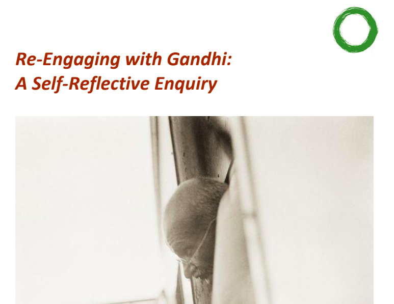 Purṇam & Ritambhara's Re-Engaging with Gandhi: A Self-Reflective Enquiry