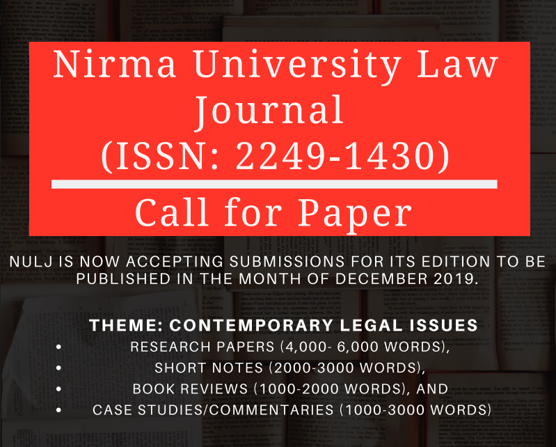 Call for Papers: Nirma University Law Journal [NULJ, December 2019 Issue]: Submit by Oct 12