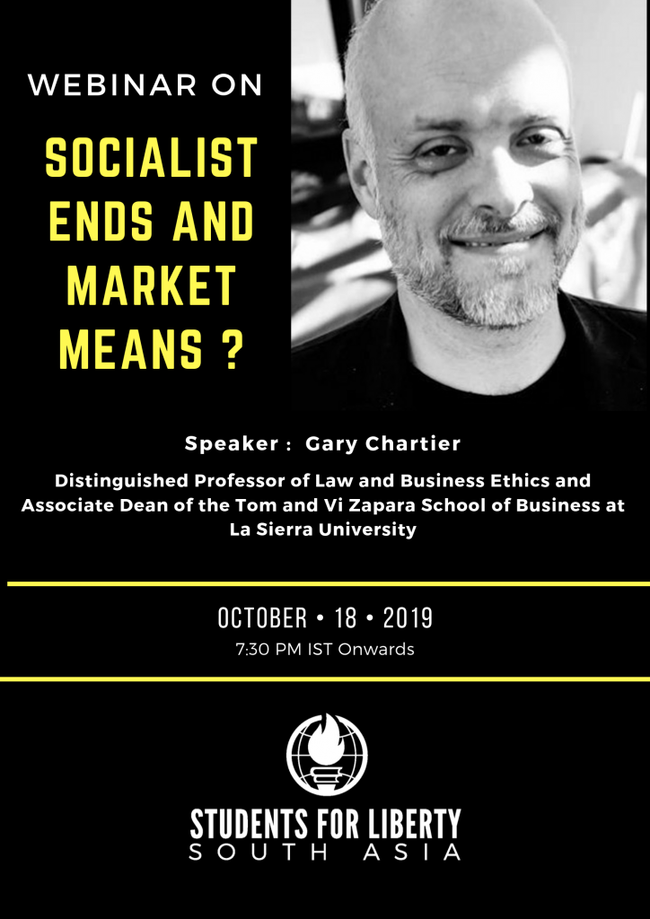 Webinar on Socialist Ends and Market Means by Students for Liberty