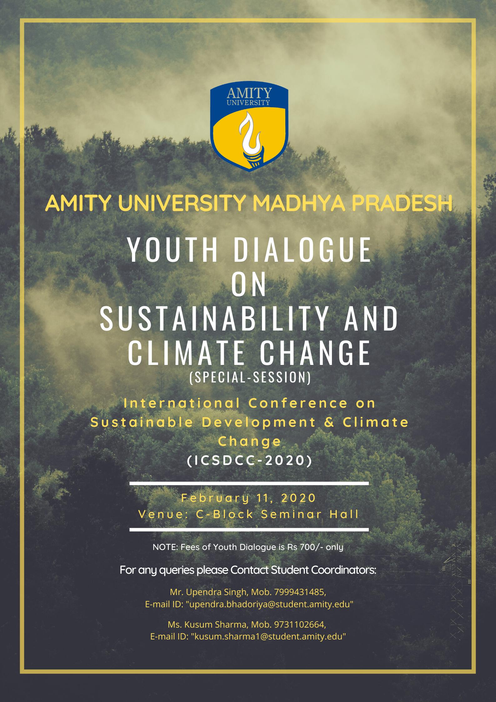 Conference on Sustainable Development & Climate Change at Amity University Madhya Pradesh, Gwalior