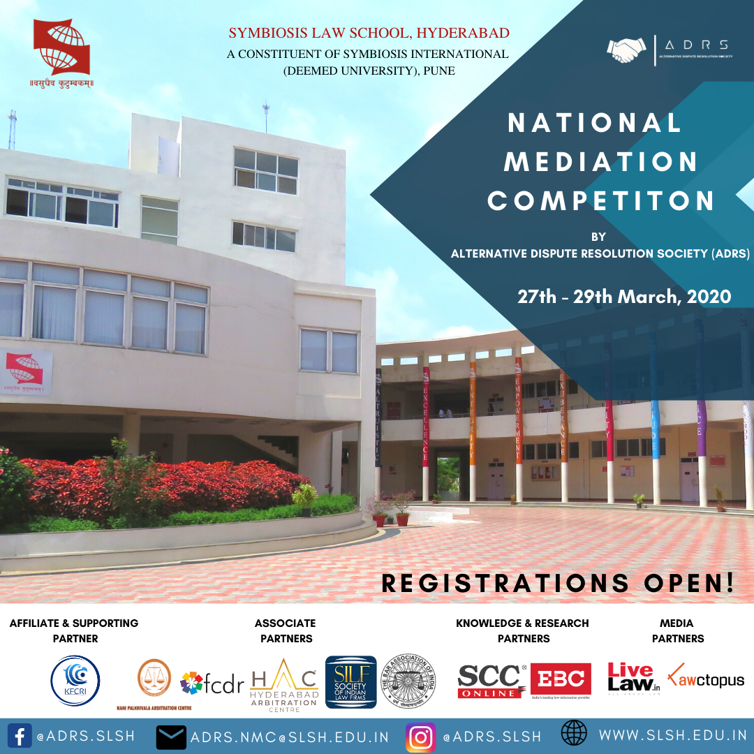 1st National Mediation Competition at Symbiosis Law School, Hyderabad