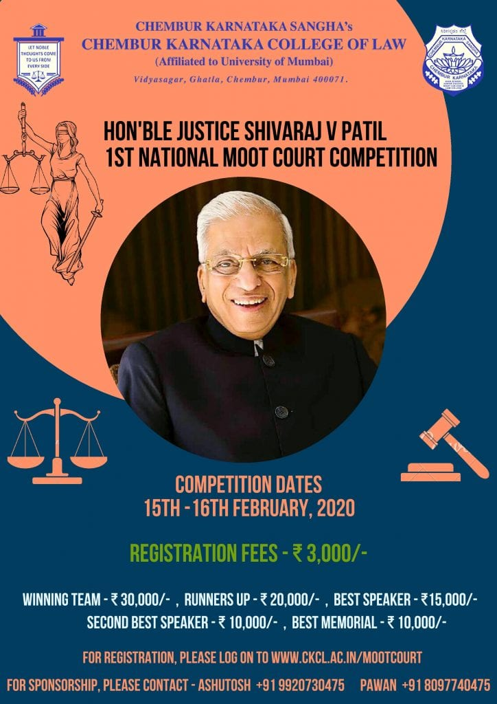 The Chembur Karnataka College of Law is organising its Hon'ble Justice Shivaraj V. Patil 1st National Moot Court Competition