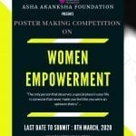 Poster Making Competition on Women Empowerment by Asha Akansha Foundation