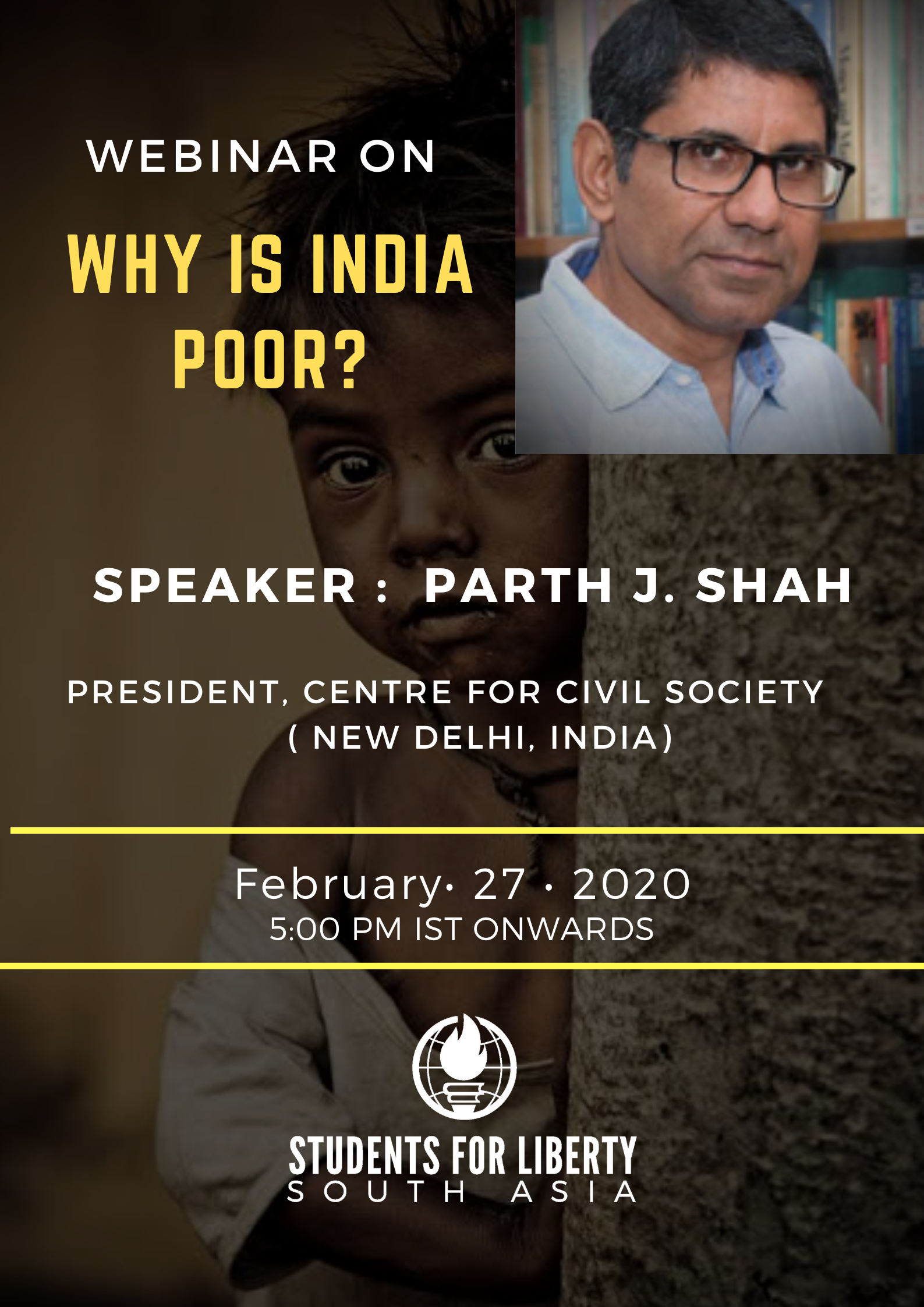 Webinar on Why is India Poor with Dr. Parth J. Shah by Students For Liberty