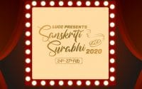Sanskriti Surabhi 2020: Annual Cultural and Sports Fest at University of Lucknow