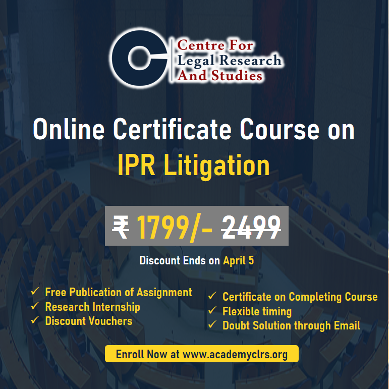 Certificate Course on IPR Litigation by CLRS