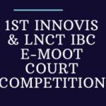 INNOVIS-LNCT Moot Court