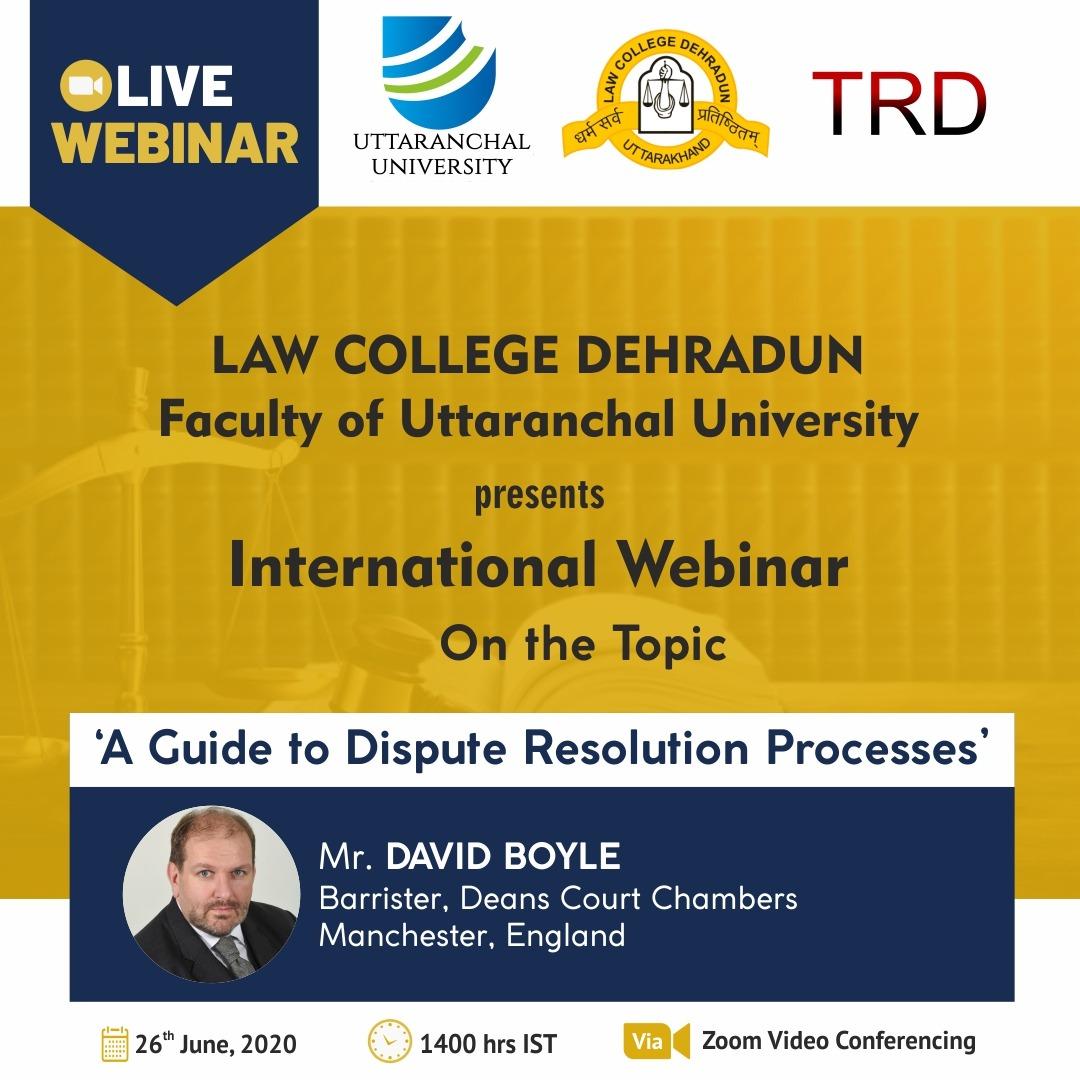 Webinar on Dispute Resolution Processes by Uttaranchal University