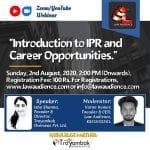 Law Audience's Webinar on Introduction to IPR & Career Opportunities