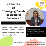 ADR's e-Charcha on Emerging Trends in Electoral Behaviour