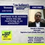 Law Audience's Webinar on Mistakes to be Avoided when You are Practicing as an Advocate