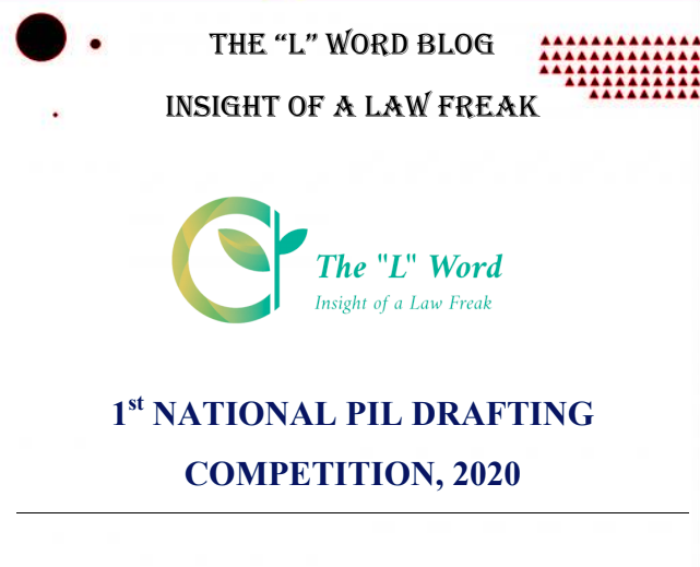 1st National PIL Drafting Competition by The L Word Blog