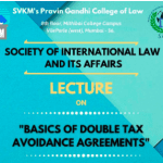 Lecture on Basics of Double Tax Avoidance Agreements by SVKM Pravin Gandhi College of Law
