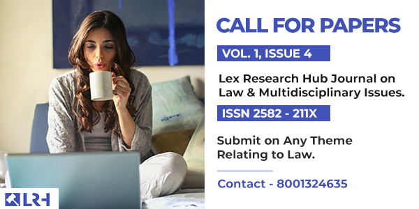 Lex Research Hub Journal on Law & Multidisciplinary Issues