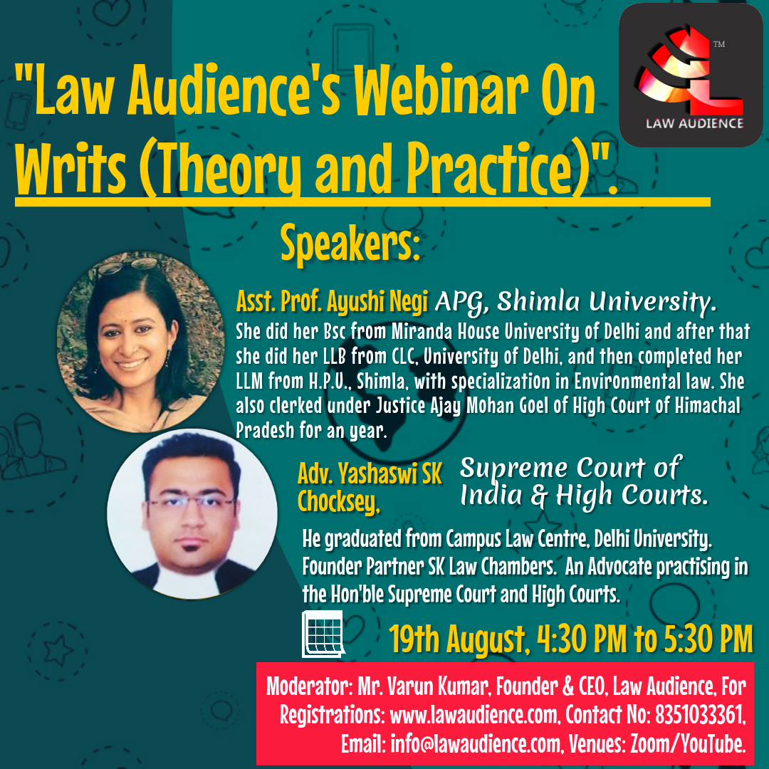 Law Audience's Webinar on Writs: Theory and Practice