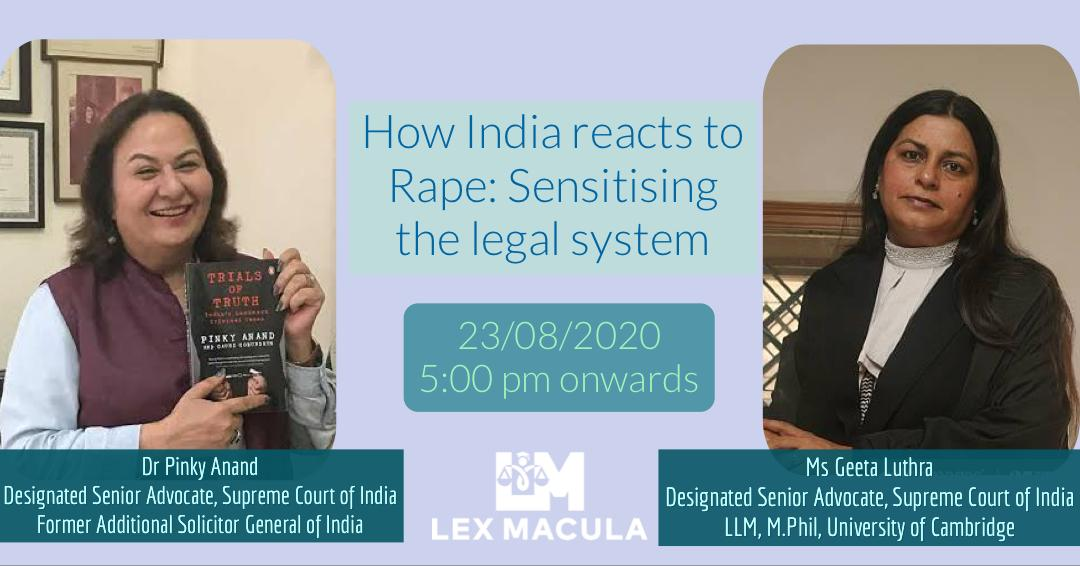 Lex Macula's Webinar on How India reacts to Rape [Aug 23, 5-6:30 PM]: Register Now!