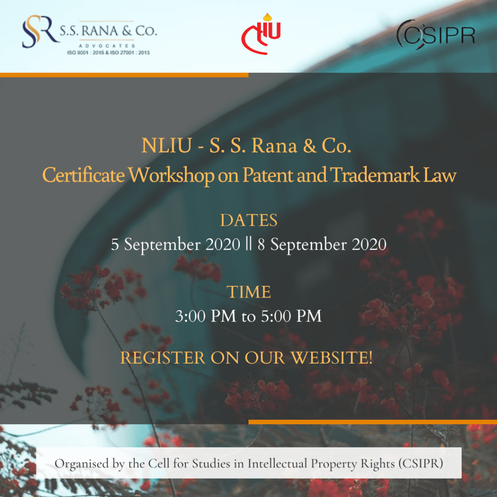 NLIU - S. S. Rana & Co. Certificate Workshop on Patent and Trademark Law