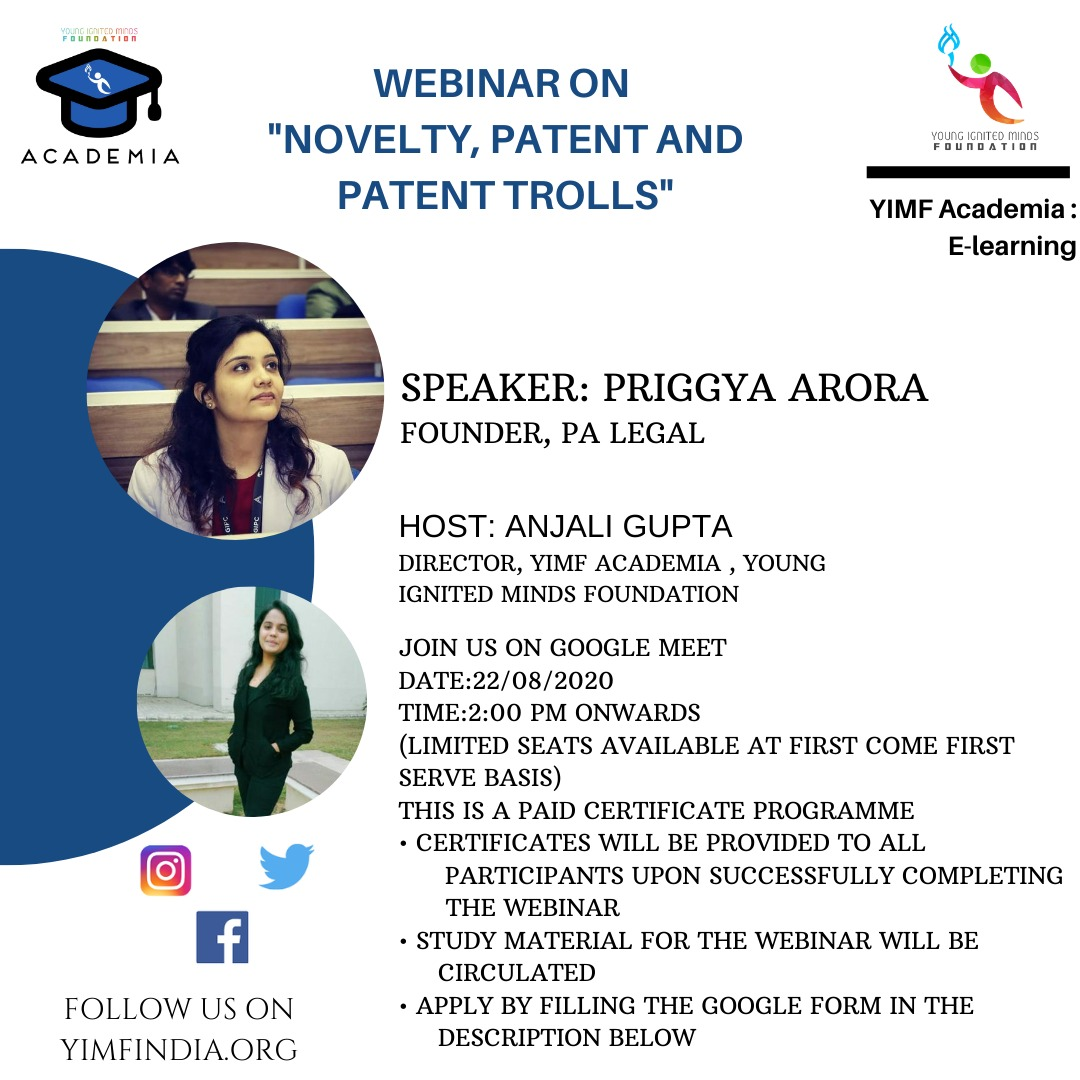 YIMF Webinar on Introduction on Novelty, Patent and Patent Trolls
