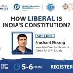 """CCS Virtual Campus Talk on """"How Liberal is India's Constitution?"""" with Prashant Narang"""