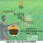 Online Discussion on Farm Bills 2020: Policy, Reforms and Perspectives by Think India