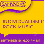 Students For Liberty's Samvaad on Individualism in Rock Music